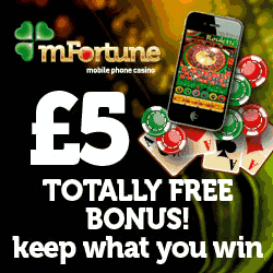 mFortune Mobile Casino £5 Free No Deposit Bonus